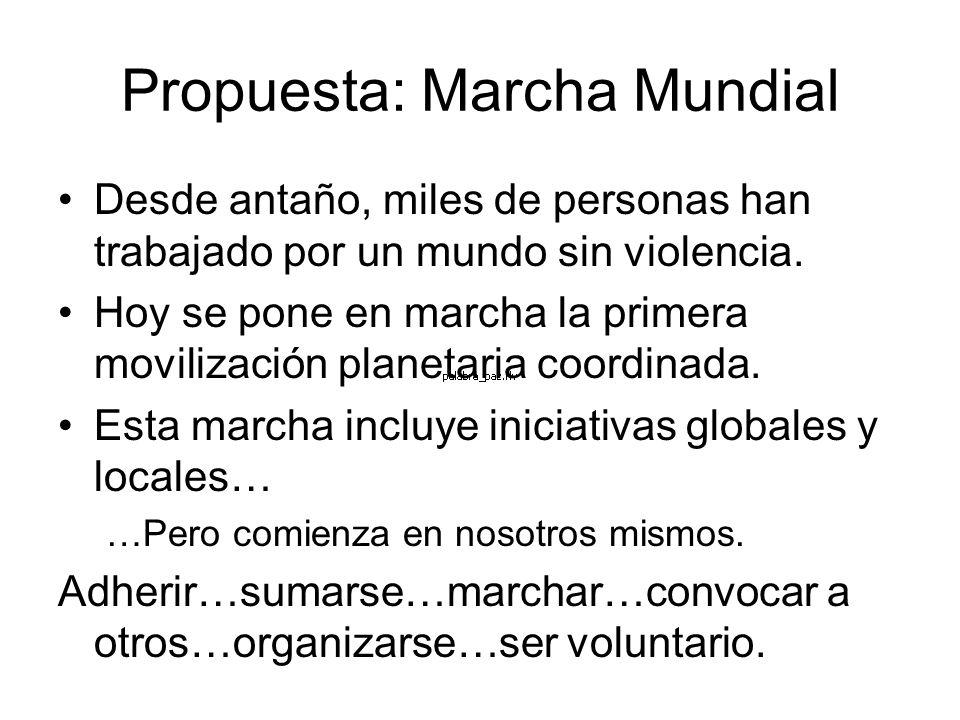 Propuesta: Marcha Mundial