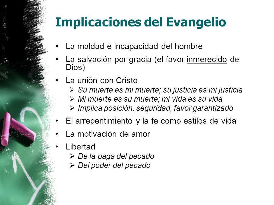 Implicaciones del Evangelio