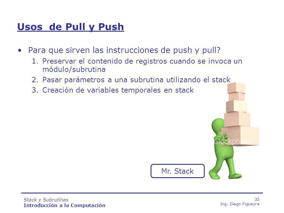 Usos de Pull y Push Para que sirven las instrucciones de push y pull