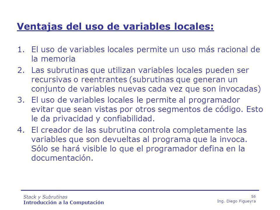 Ventajas del uso de variables locales: