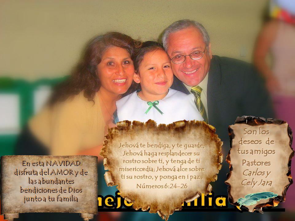 Son los deseos de tus amigos Pastores Carlos y Cely Jara