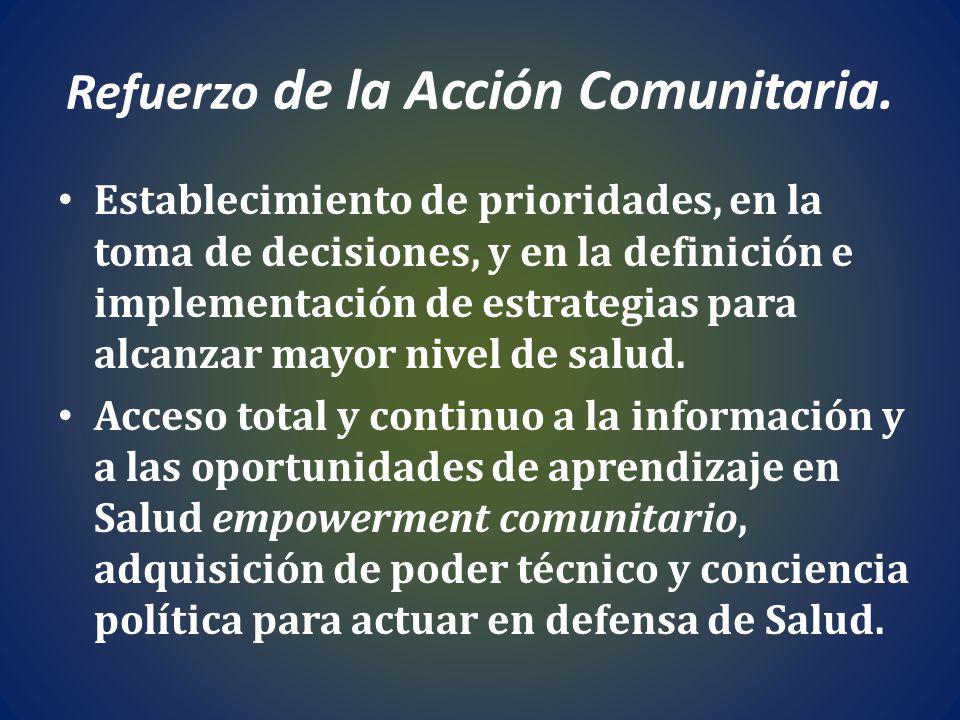 Refuerzo de la Acción Comunitaria.