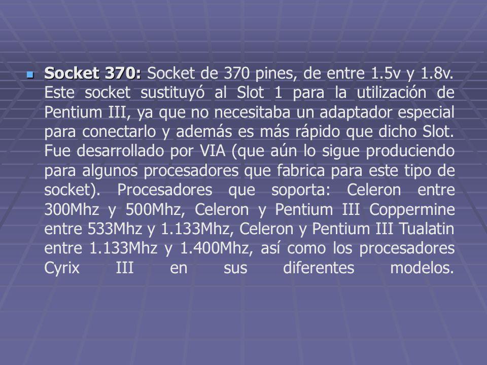 Socket 370: Socket de 370 pines, de entre 1. 5v y 1. 8v