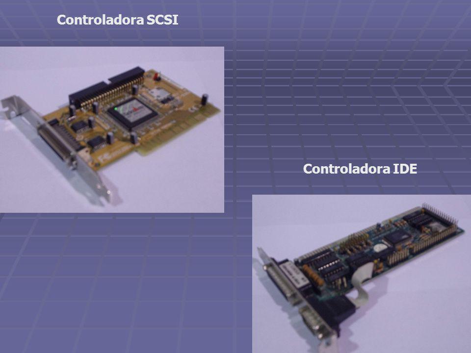 Controladora SCSI Controladora IDE