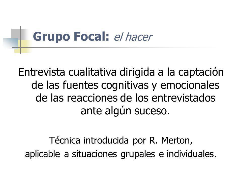Grupo Focal: el hacer