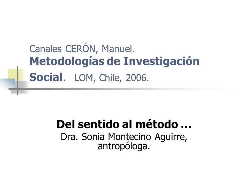 Del sentido al método … Dra. Sonia Montecino Aguirre, antropóloga.