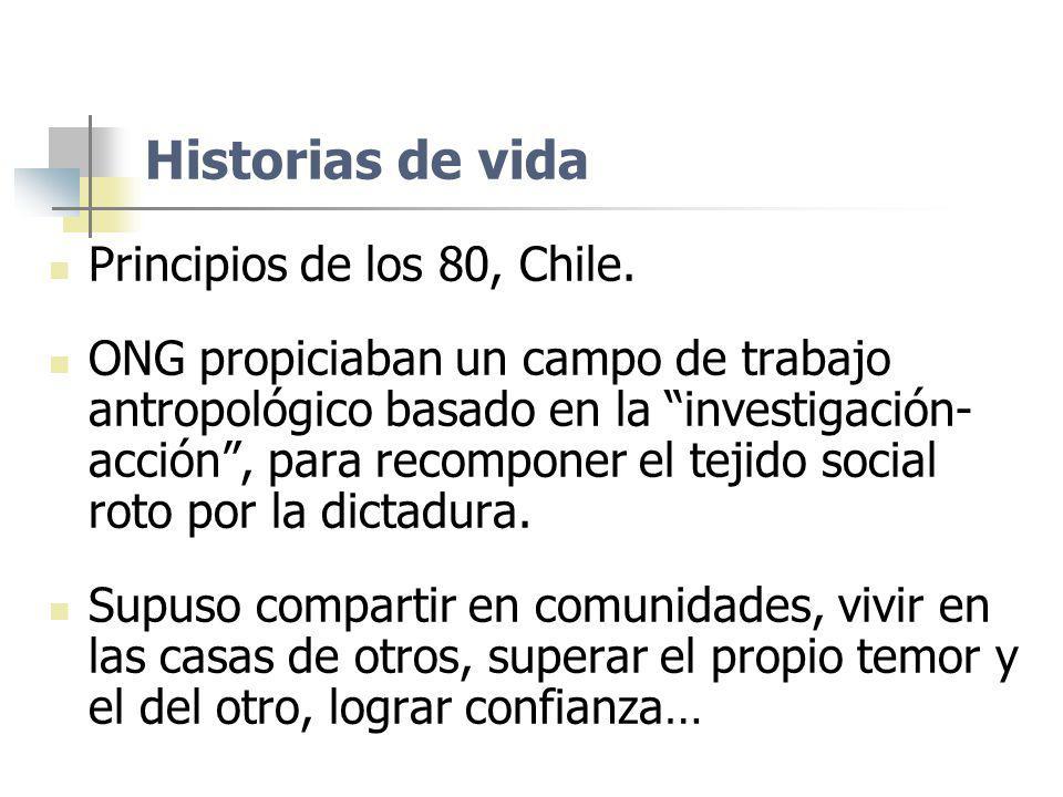 Historias de vida Principios de los 80, Chile.