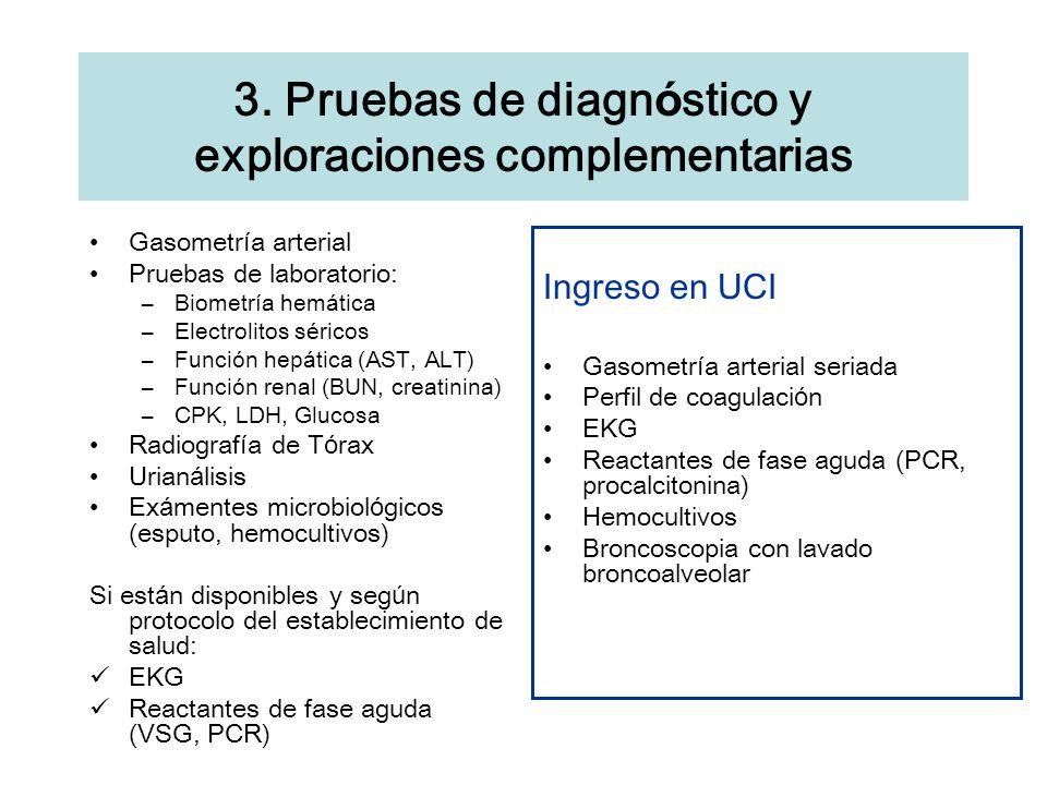 3. Pruebas de diagnóstico y exploraciones complementarias