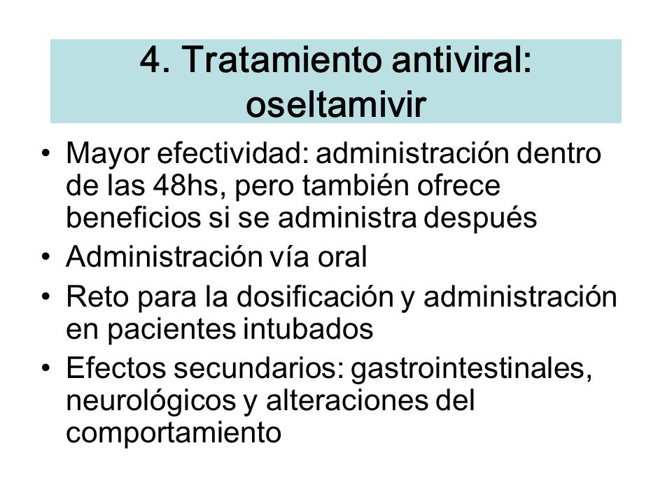 4. Tratamiento antiviral: oseltamivir