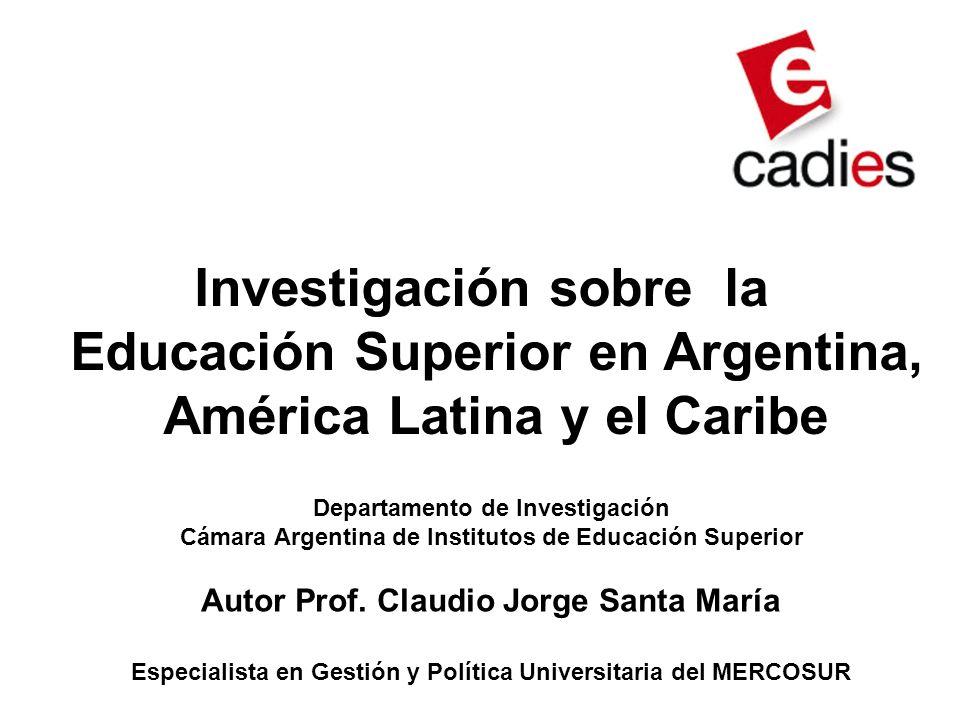 Investigación sobre la Educación Superior en Argentina,