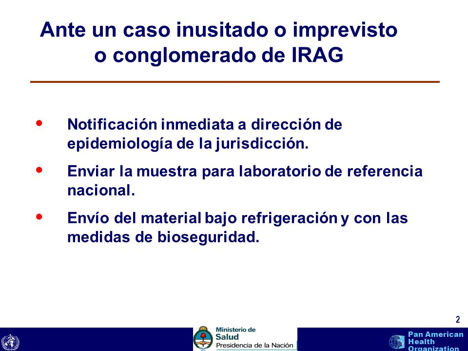 Ante un caso inusitado o imprevisto o conglomerado de IRAG