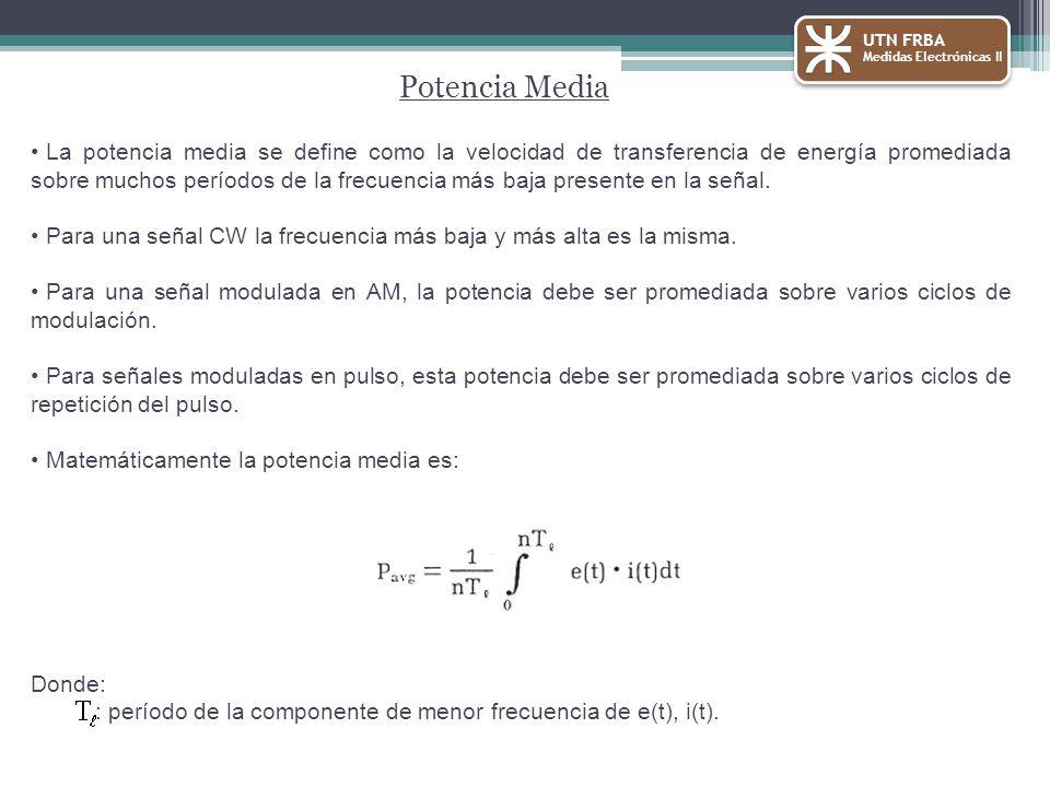 UTN FRBA Medidas Electrónicas II. Potencia Media.