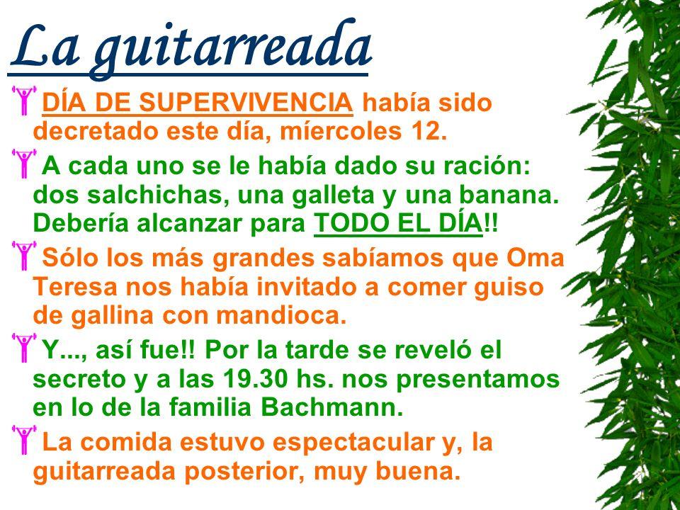 La guitarreada DÍA DE SUPERVIVENCIA había sido decretado este día, míercoles 12.