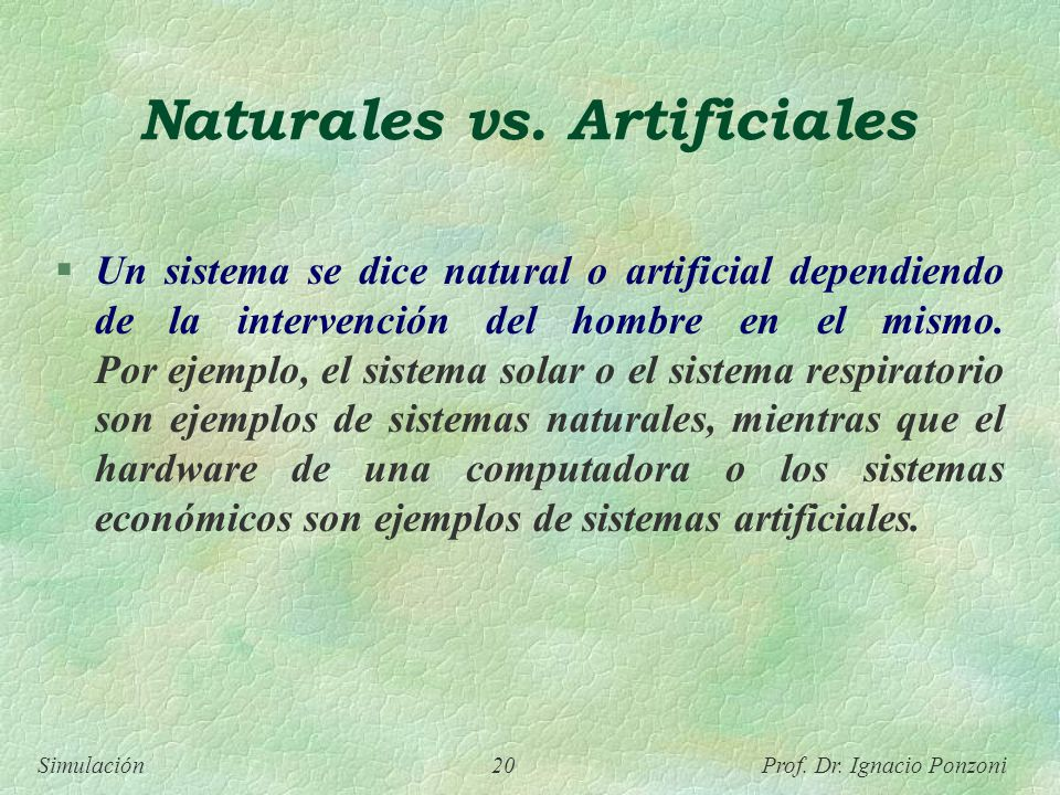 Naturales vs. Artificiales