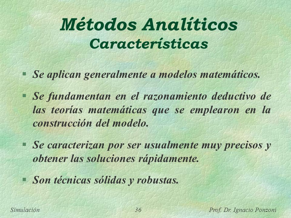 Métodos Analíticos Características