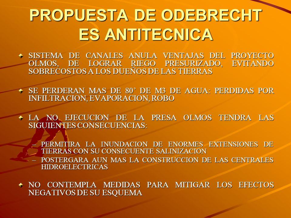 PROPUESTA DE ODEBRECHT ES ANTITECNICA
