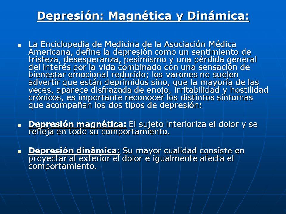 Depresión: Magnética y Dinámica:
