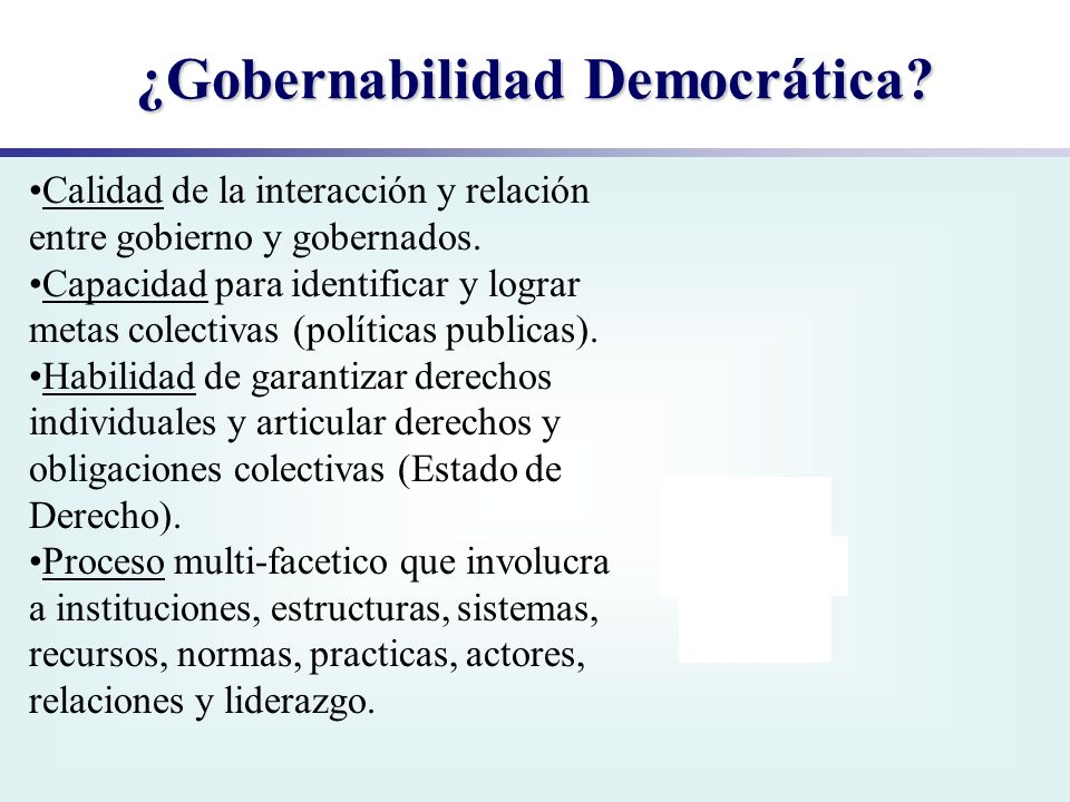 ¿Gobernabilidad Democrática