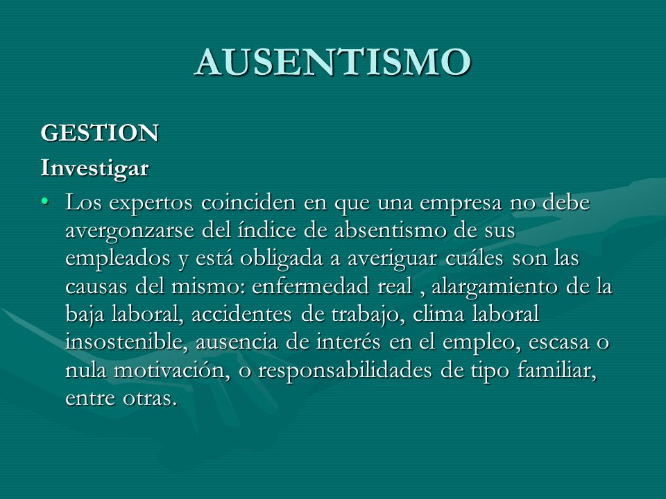 AUSENTISMO GESTION Investigar