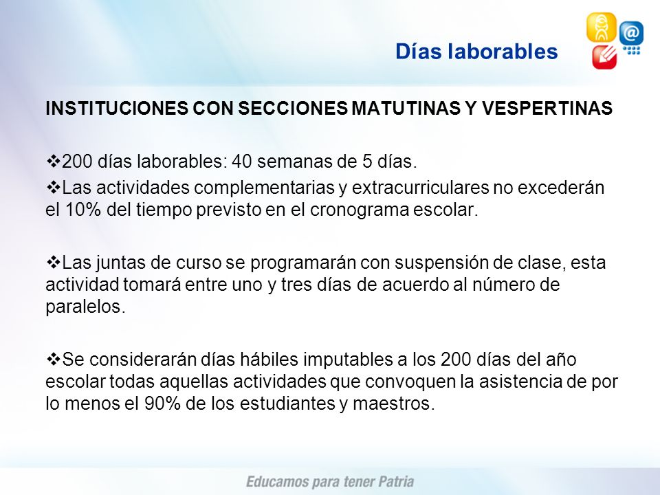 Días laborables INSTITUCIONES CON SECCIONES MATUTINAS Y VESPERTINAS