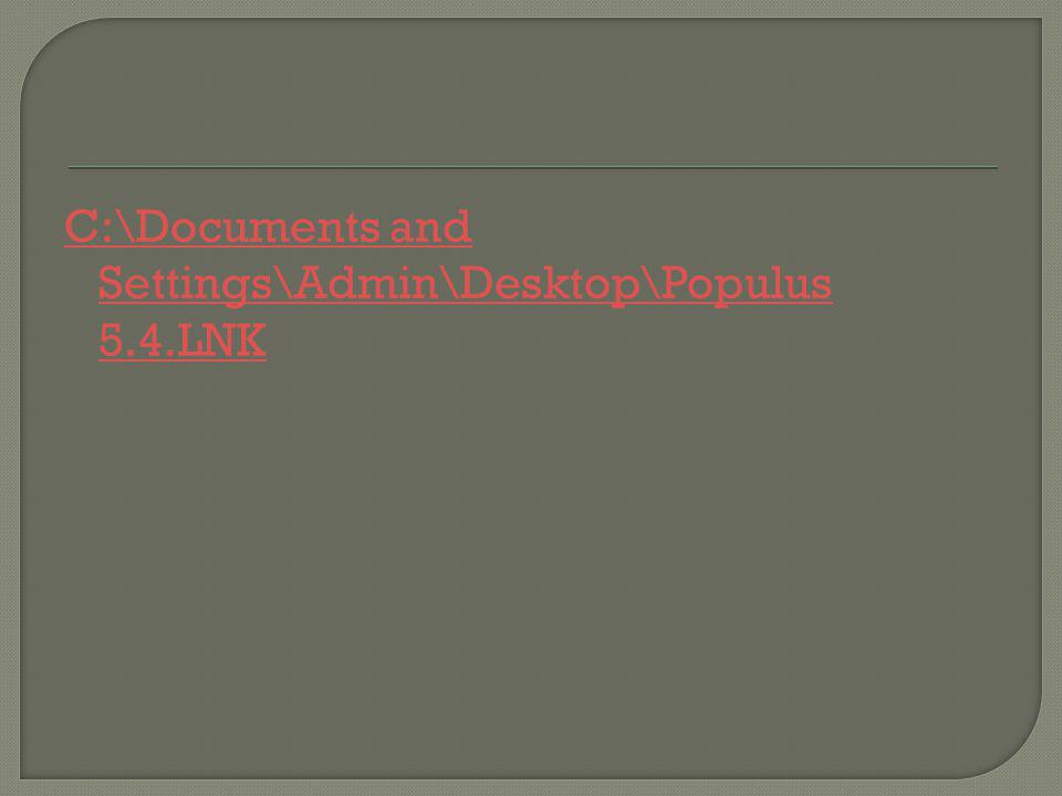 C:\Documents and Settings\Admin\Desktop\Populus 5.4.LNK