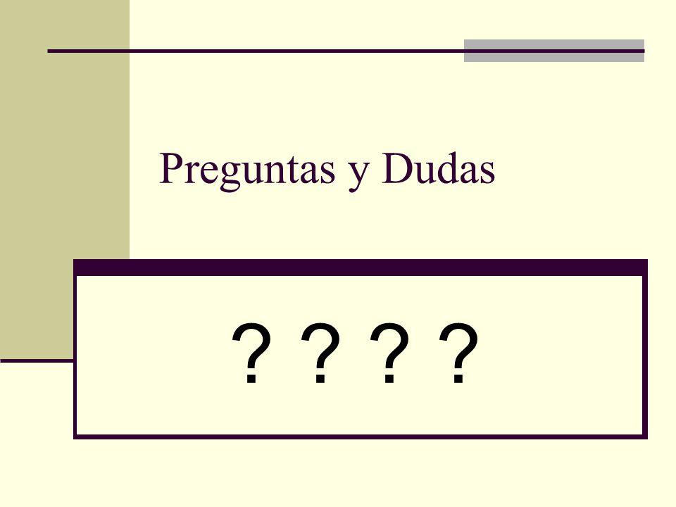 Preguntas y Dudas