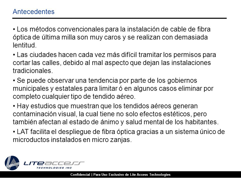 Confidencial | Para Uso Exclusivo de Lite Access Technologies