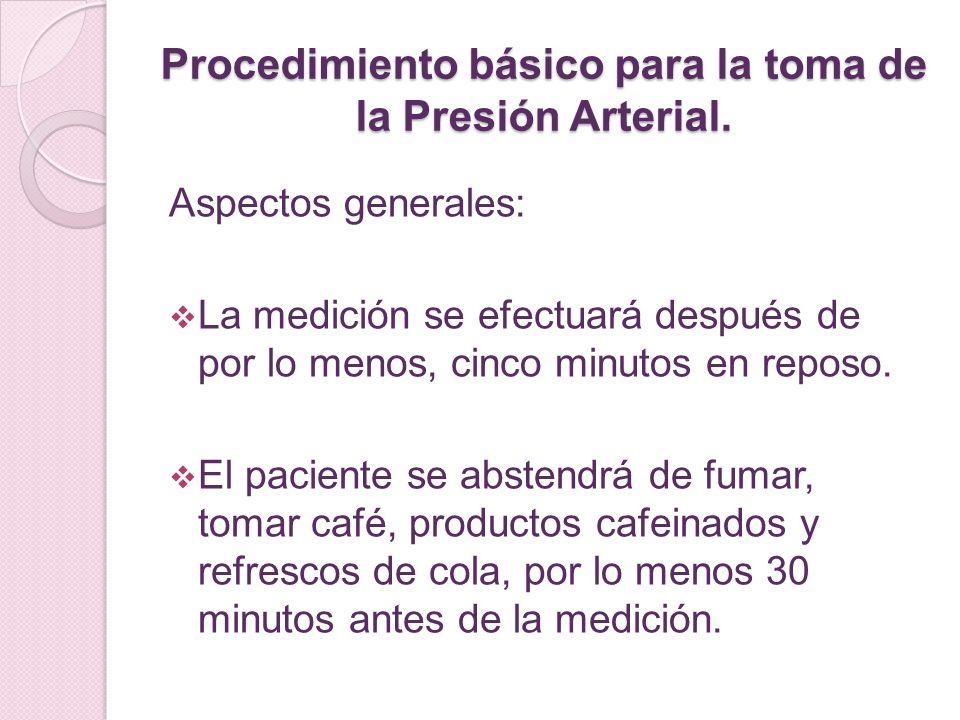 Procedimiento básico para la toma de la Presión Arterial.