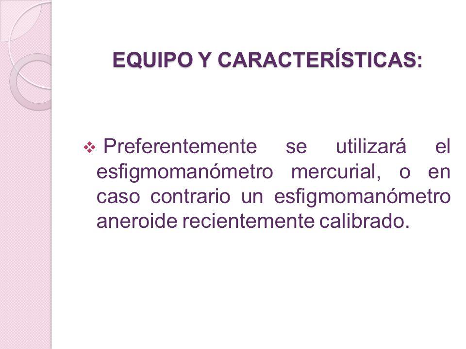EQUIPO Y CARACTERÍSTICAS: