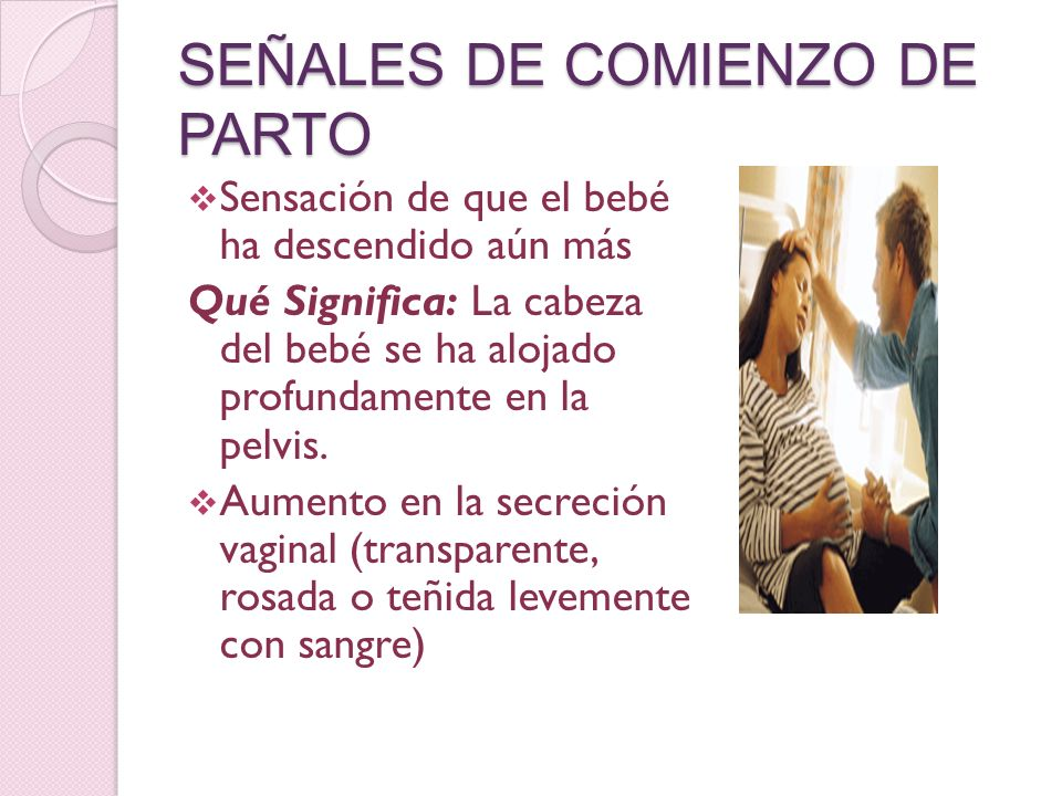 SEÑALES DE COMIENZO DE PARTO