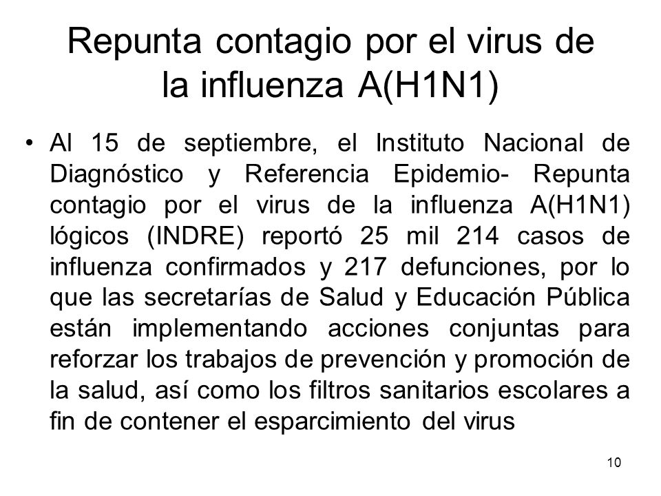 Repunta contagio por el virus de la influenza A(H1N1)