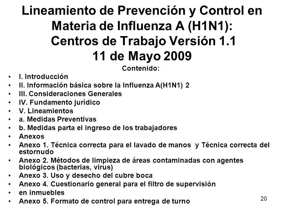 Lineamiento de Prevención y Control en Materia de Influenza A (H1N1): Centros de Trabajo Versión 1.1 11 de Mayo 2009