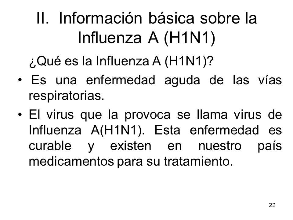 II. Información básica sobre la Influenza A (H1N1)