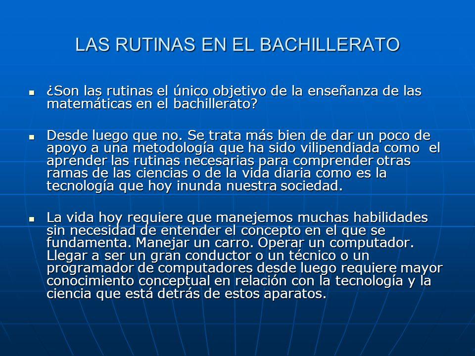 LAS RUTINAS EN EL BACHILLERATO