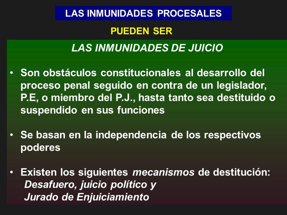 LAS INMUNIDADES PROCESALES LAS INMUNIDADES DE JUICIO