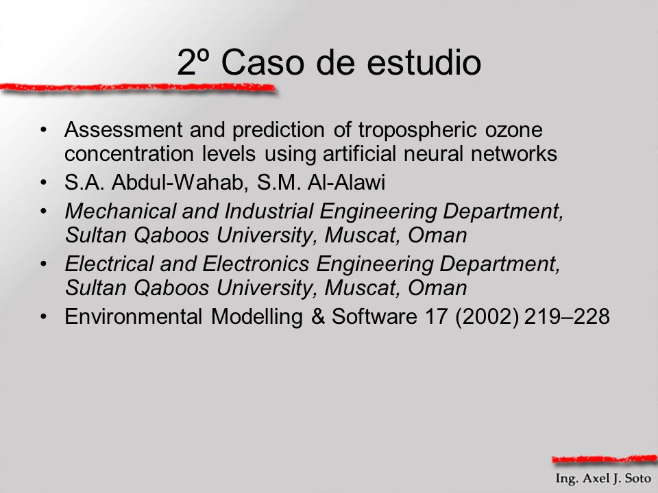 2º Caso de estudio Assessment and prediction of tropospheric ozone concentration levels using artificial neural networks.