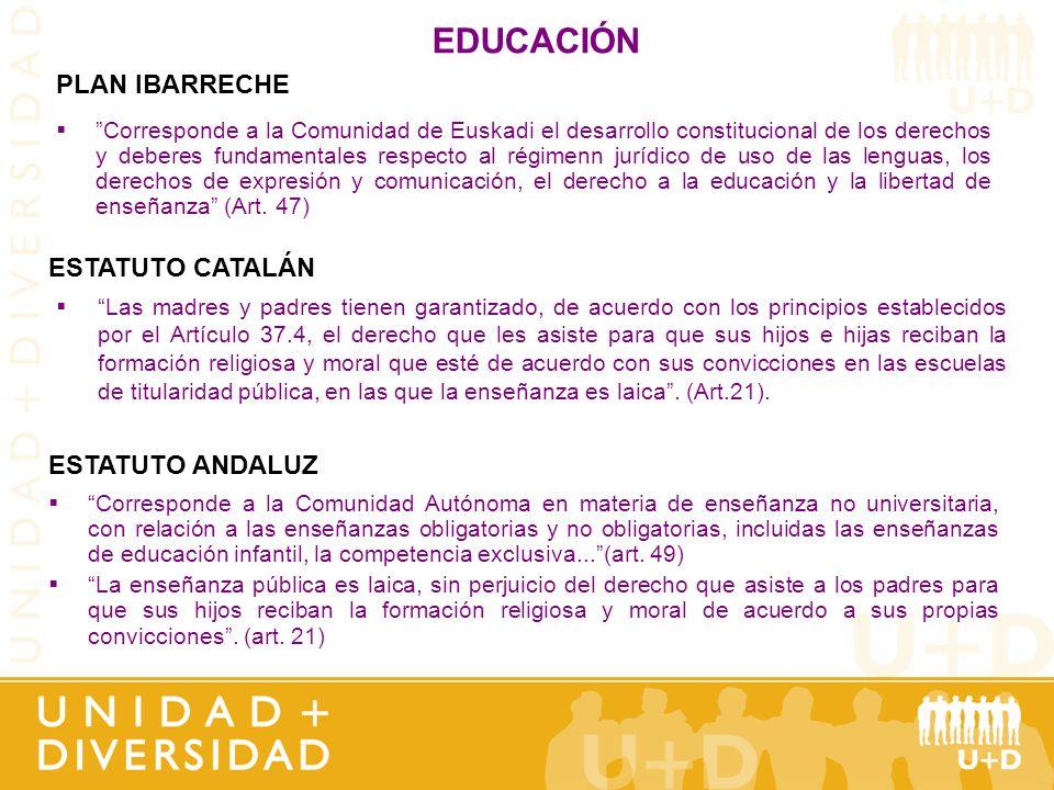 EDUCACIÓN PLAN IBARRECHE ESTATUTO CATALÁN ESTATUTO ANDALUZ