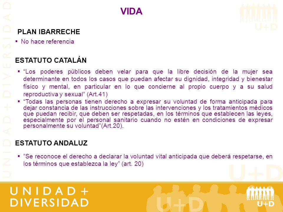 VIDA PLAN IBARRECHE ESTATUTO CATALÁN ESTATUTO ANDALUZ
