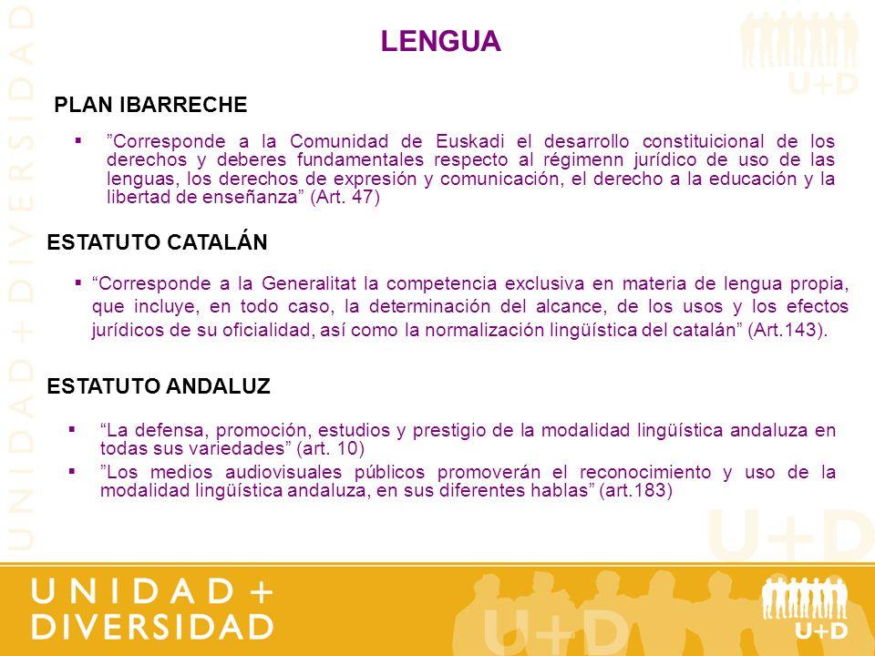 LENGUA PLAN IBARRECHE ESTATUTO CATALÁN ESTATUTO ANDALUZ