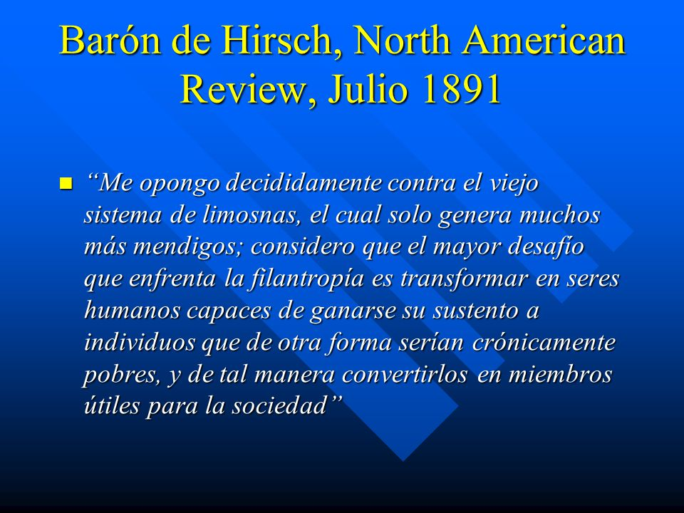 Barón de Hirsch, North American Review, Julio 1891