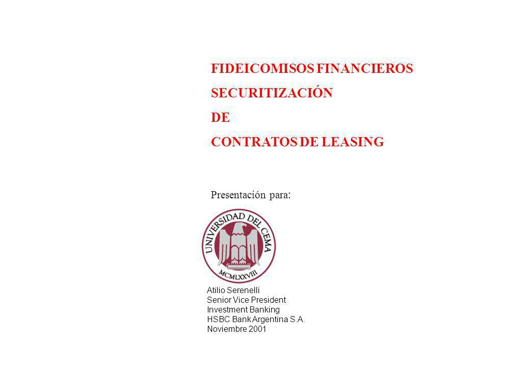 FIDEICOMISOS FINANCIEROS SECURITIZACIÓN DE CONTRATOS DE LEASING