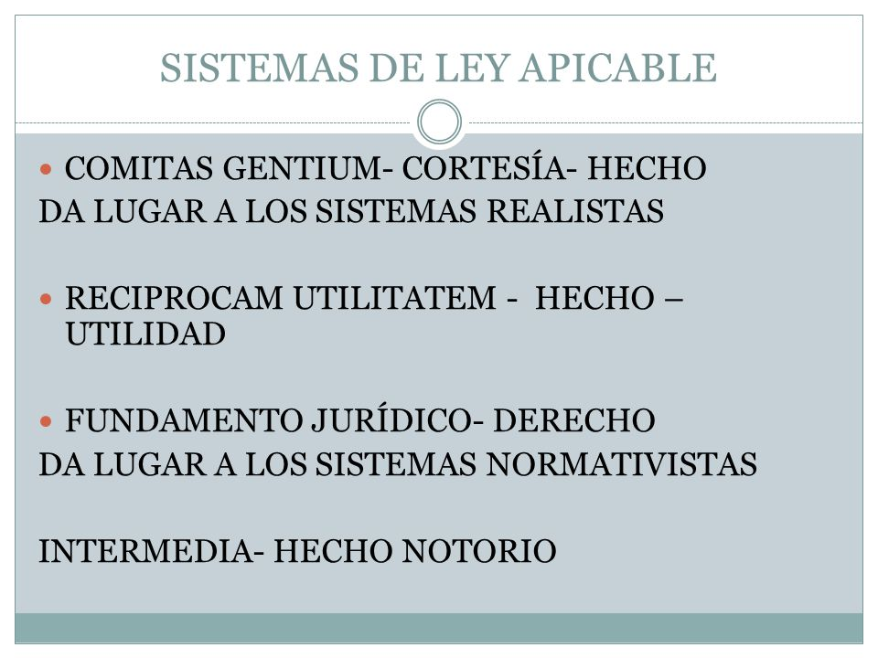 SISTEMAS DE LEY APICABLE