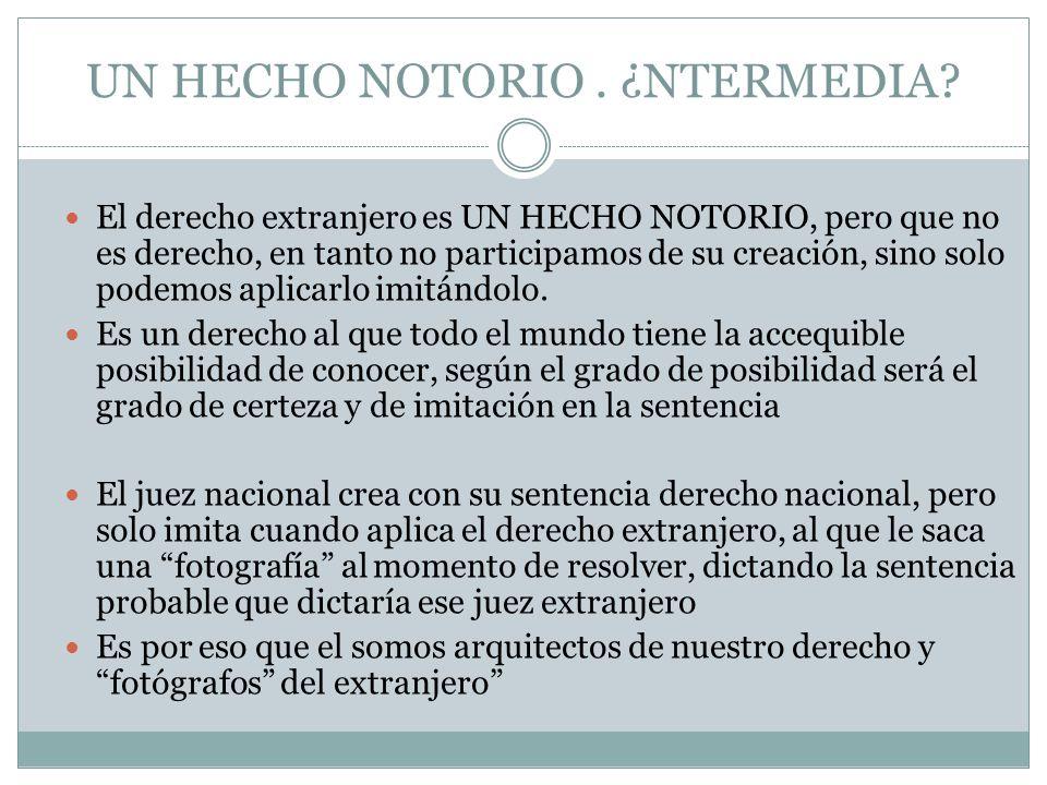 UN HECHO NOTORIO . ¿NTERMEDIA