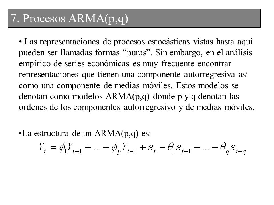 7. Procesos ARMA(p,q)