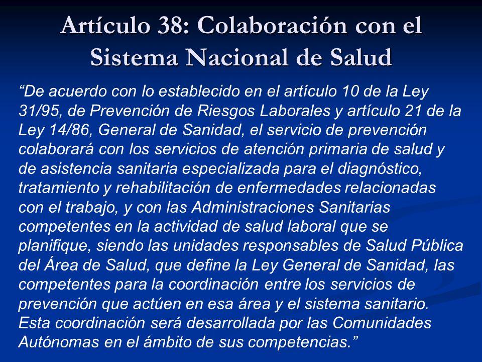 Artículo 38: Colaboración con el Sistema Nacional de Salud