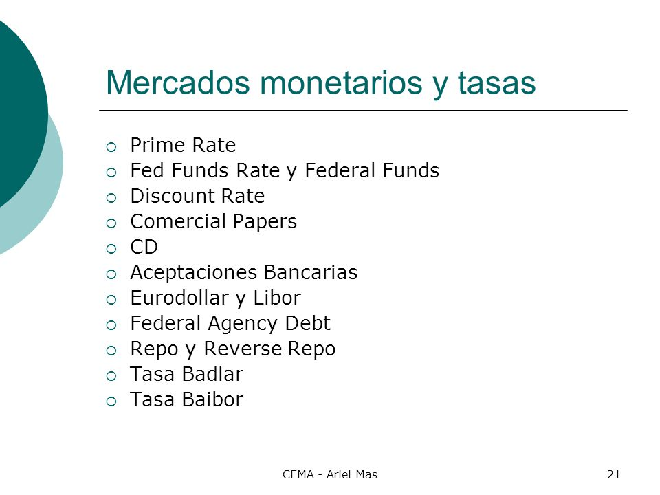 Mercados monetarios y tasas