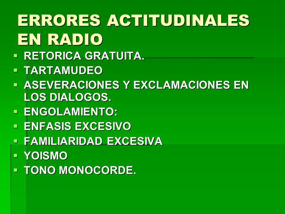 ERRORES ACTITUDINALES EN RADIO