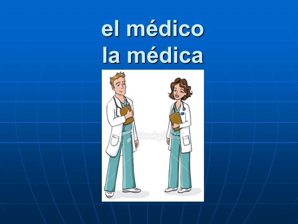 el médico la médica
