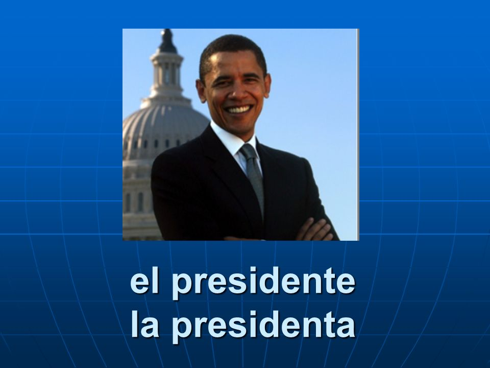 el presidente la presidenta