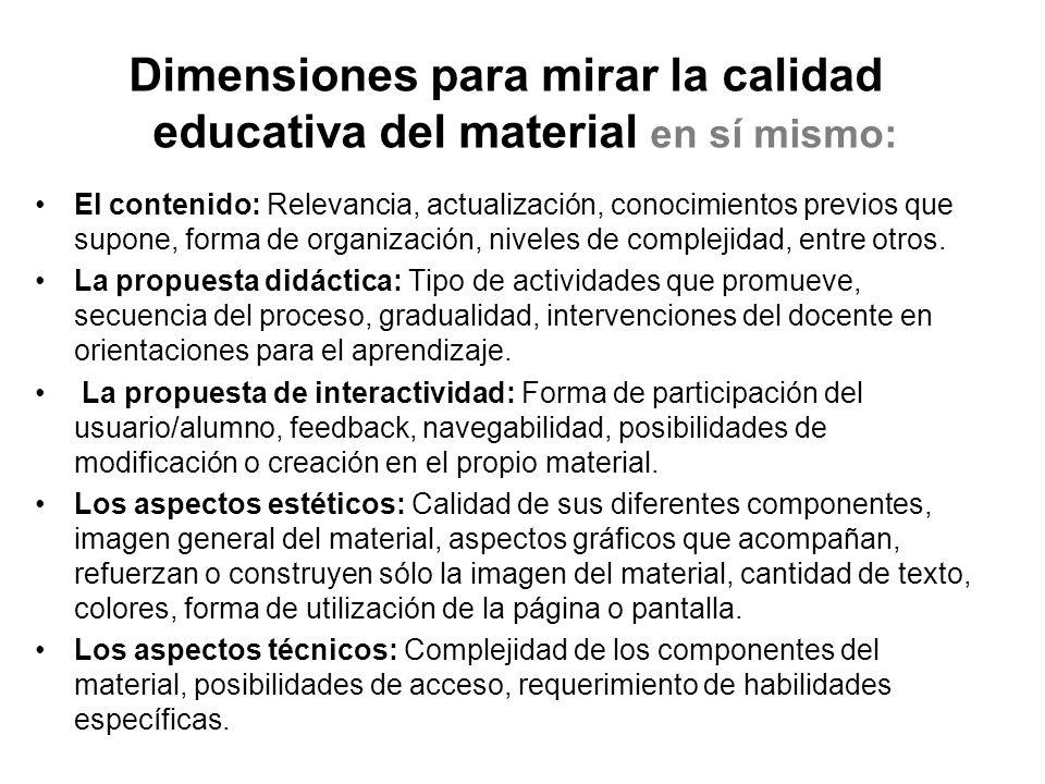 Dimensiones para mirar la calidad educativa del material en sí mismo: